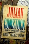 Wilson, Robert Charles - Julian Comstock (Signed First Edition)