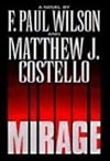 Mirage | Wilson, F. Paul & Costello, Matthew | Double-Signed 1st Edition