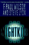 Nightkill | Wilson, F. Paul & Lyon, Steve | Signed First Edition Book