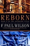 Reborn | Wilson, F. Paul | Signed First Edition Trade Paper Book
