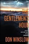 Gentlemen's Hour, The | Winslow, Don | Signed First Edition Book