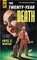 Twenty-Year Death, The | Winter, Ariel S. | Signed First Edition Book