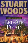 Bel-Air Dead | Woods, Stuart | Signed First Edition Book