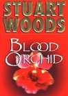Blood Orchid | Woods, Stuart | First Edition Book