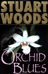 Orchid Blues | Woods, Stuart | Signed First Edition Book