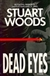 Dead Eyes | Woods, Stuart | Signed First Edition Book