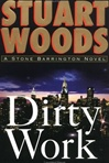 Dirty Work | Woods, Stuart | Signed First Edition Book