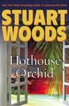 Hothouse Orchid | Woods, Stuart | Signed First Edition Book