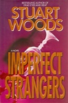 Imperfect Strangers | Woods, Stuart | Signed First Edition Book