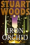 Iron Orchid | Woods, Stuart | First Edition Book