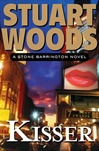 Kisser | Woods, Stuart | Signed First Edition Book