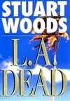 L.A. Dead | Woods, Stuart | Signed First Edition Book