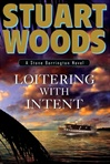 Loitering with Intent | Woods, Stuart | Signed First Edition Book