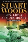 Sex, Lies, and Serious Money | Woods, Stuart | Signed First Edition Book