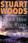 Shoot Him If He Runs | Woods, Stuart | Signed First Edition Book