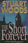 Short Forever, The | Woods, Stuart | Signed First Edition Book