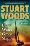 Blue Water, Green Skipper | Woods, Stuart | Signed First Edition Thus Book