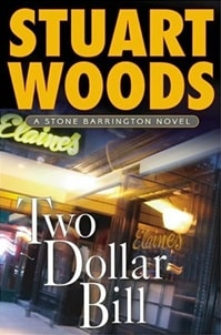 Two Dollar Bill | Woods, Stuart | Signed First Edition Book