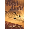 Worth, Jim - Final Audit (Signed First Edition)
