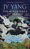 The Black Tides of Heaven by JY Yang | First Edition Trade Paper Book