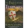Fall of the Templars, The | Young, Robyn | Signed First Edition Book