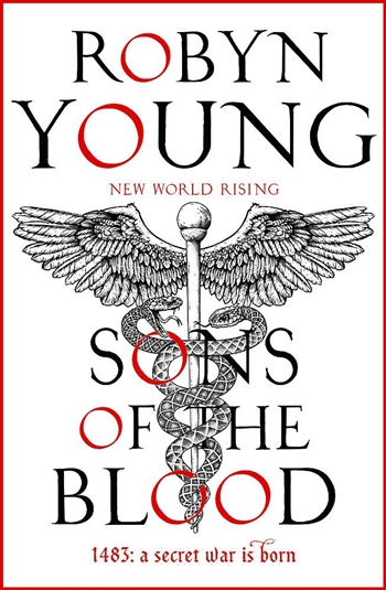 Sons of the Blood by Robyn Young