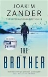 Brother, The | Zander, Joakim | Signed First Edition UK Book