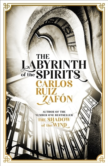 The Labyrinth of Spirits by Carlos Ruiz Zafon