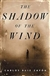 Shadow of the Wind | Zafon, Carlos Ruiz | Signed First Edition Book