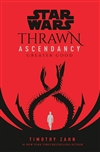 Zahn, Timothy | Star Wars: Thrawn Ascendancy (Book II: Greater Good) | Signed First Edition Book