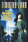 Zahn, Timothy - Green and the Gray, The (Signed First Edition)