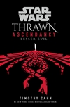 Zahn, Timothy | Star Wars: Thrawn Ascendancy (Book 3: Lesser Evil) | Signed First Edition Book