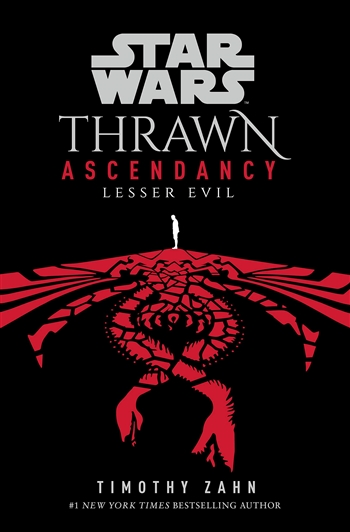 Thrawn: Ascendancy (Book III: Lesser Evil) by Timothy Zahn